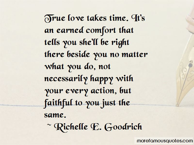 True Love Takes Time Quotes
