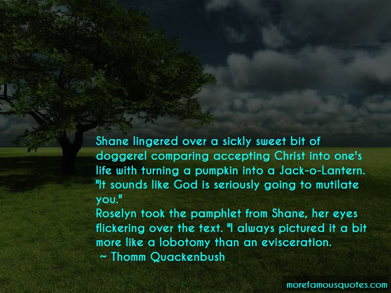 Turning My Life Over To God Quotes