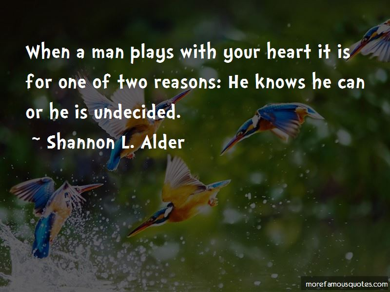 Undecided Heart Quotes Pictures 4