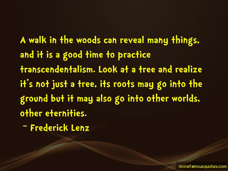 Walk In The Woods Quotes: top 76 quotes about Walk In The ...