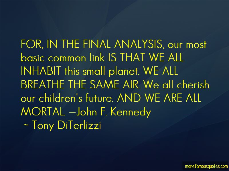 We All Breathe The Same Air Quotes