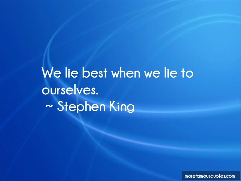We Lie To Ourselves Quotes Pictures 3