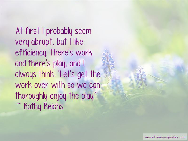 Work Over Play Quotes Pictures 4