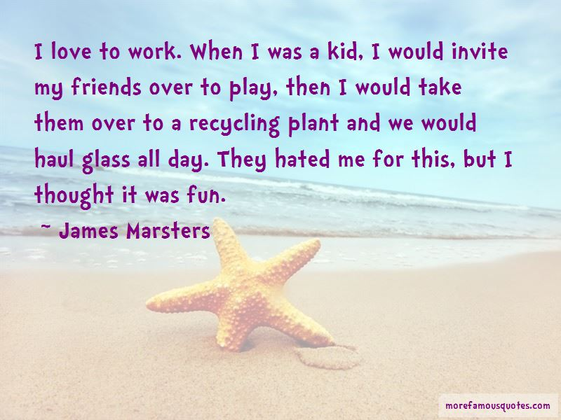 Work Over Play Quotes