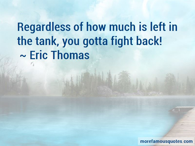 You Gotta Fight Quotes Pictures 3