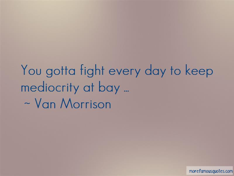 You Gotta Fight Quotes Pictures 4