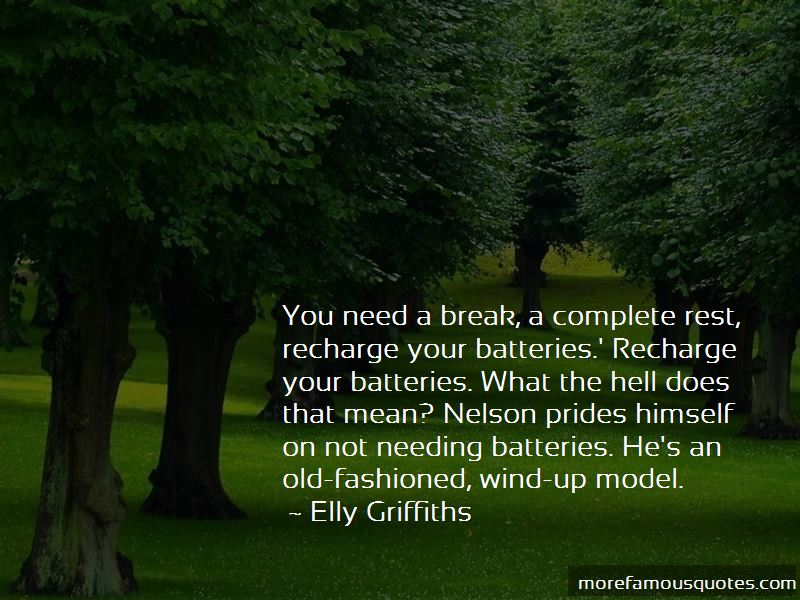 You Need A Break Quotes