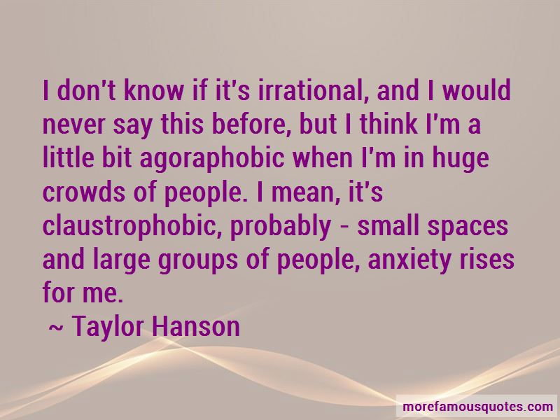 Agoraphobic Quotes