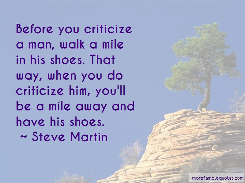 Before You Criticize Quotes Pictures 2