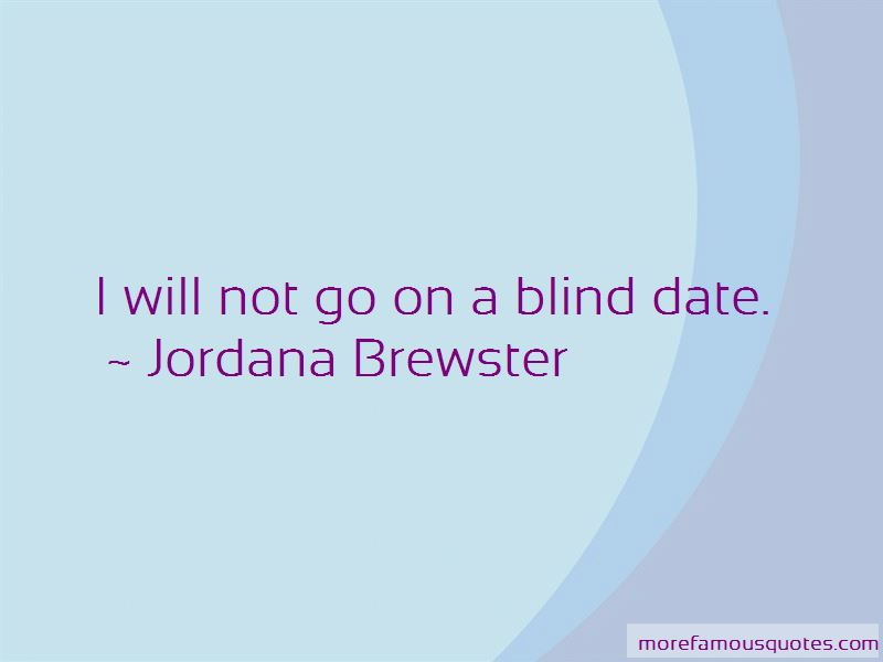 Blind Date Quotes Pictures 4