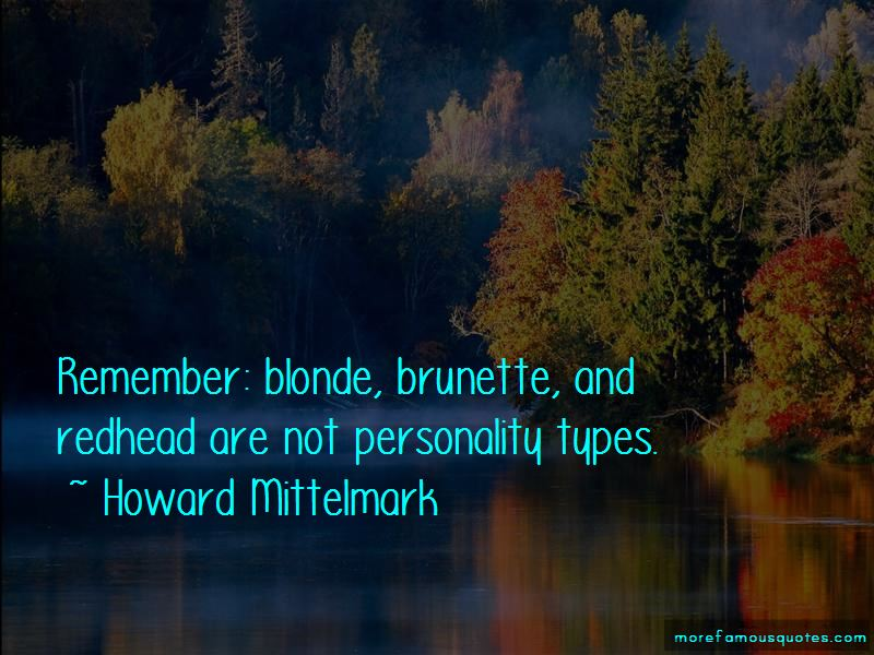 Blonde Brunette Redhead Quotes