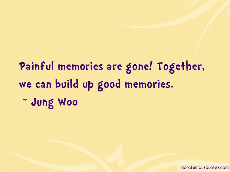 Build Memories Quotes Pictures 4