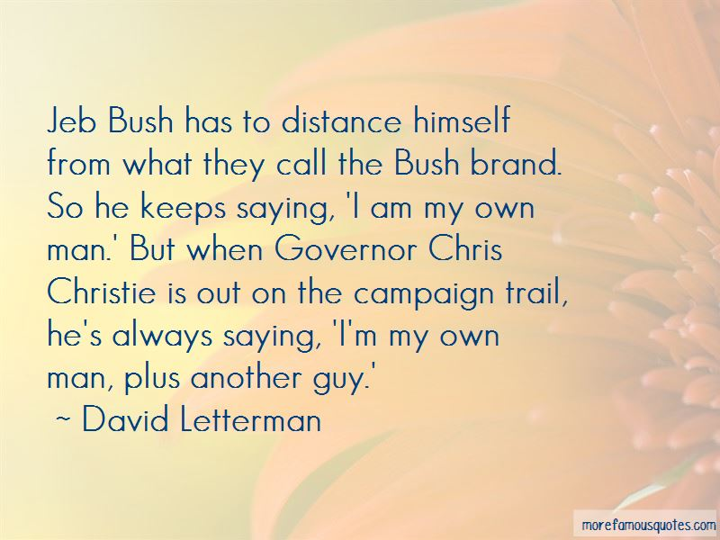 Campaign Quotes Pictures 3