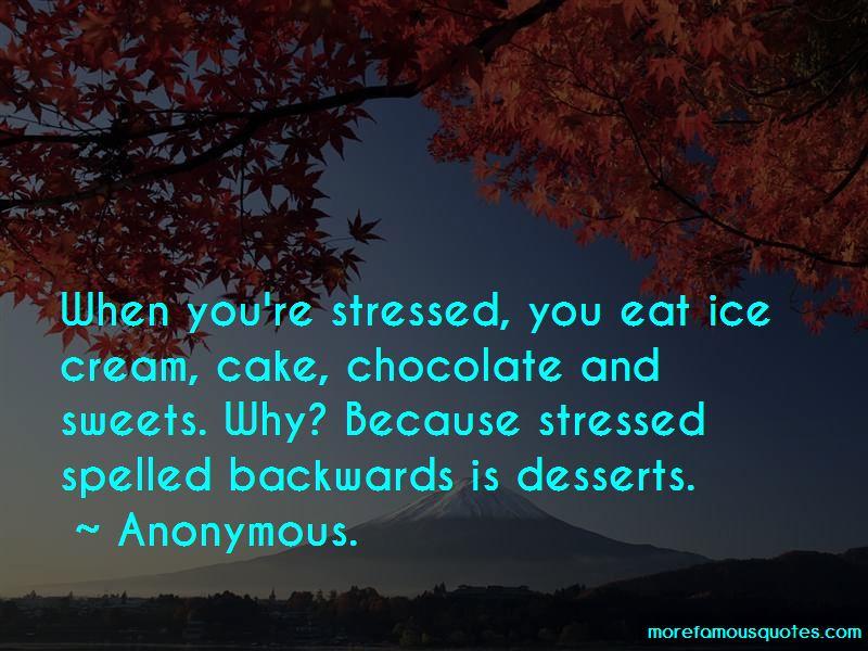 Chocolate Desserts Quotes Pictures 4