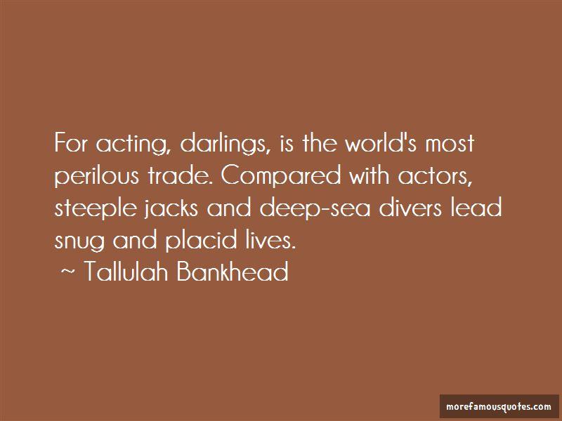 Deep Sea Divers Quotes