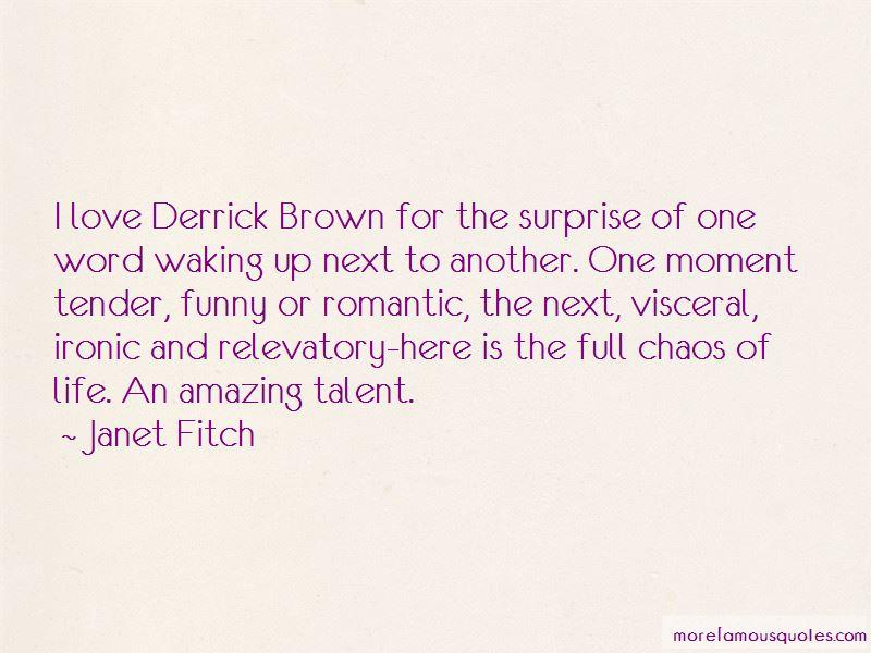 Derrick C Brown Quotes