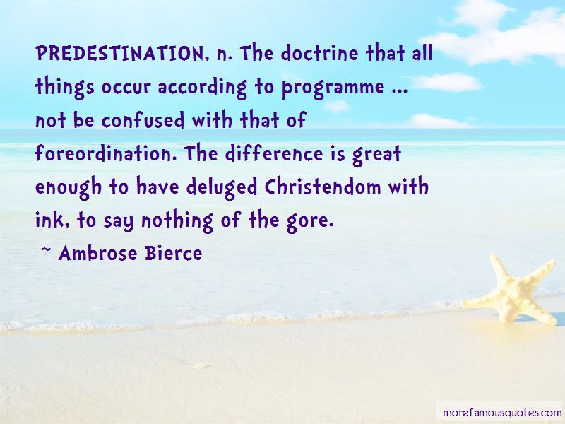 Doctrine Of Predestination Quotes Pictures 4