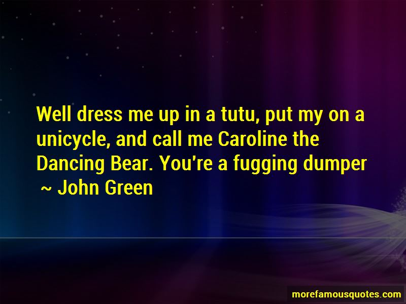 Dress Me Up Quotes Pictures 3