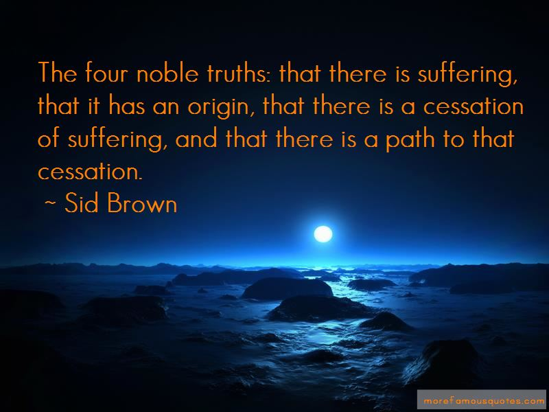 Four Noble Truths Quotes