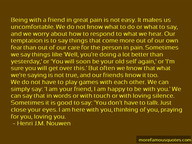 Friends Not Being True Quotes: top 23 quotes about Friends ...