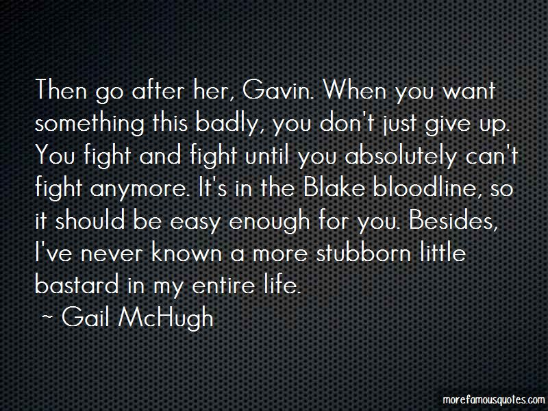 Gavin Blake Quotes Pictures 4
