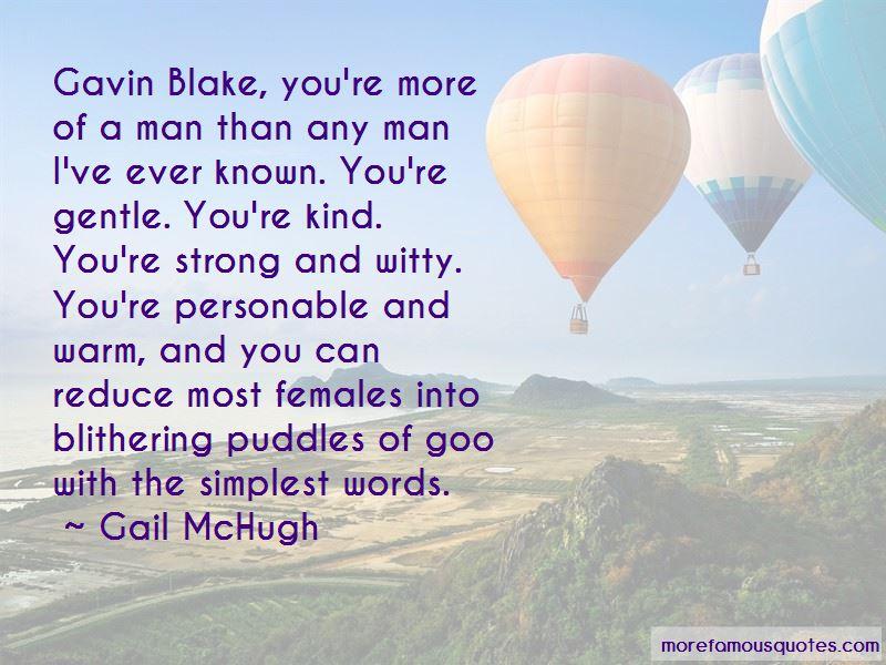 Gavin Blake Quotes