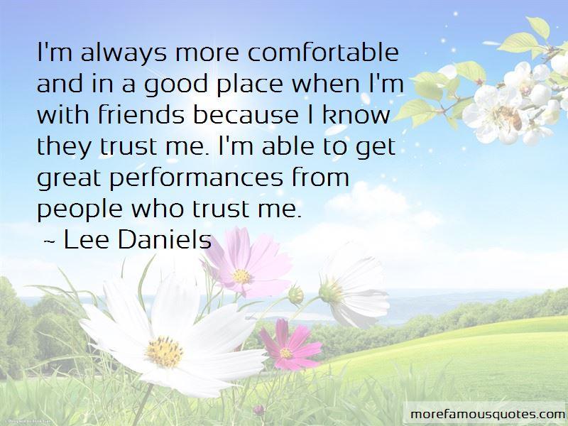 Good Friends Trust Quotes