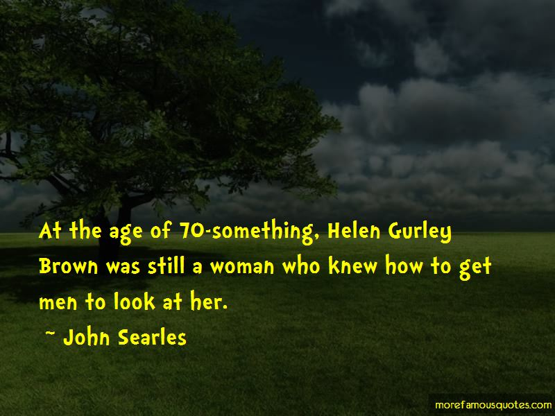 Gurley Brown Quotes