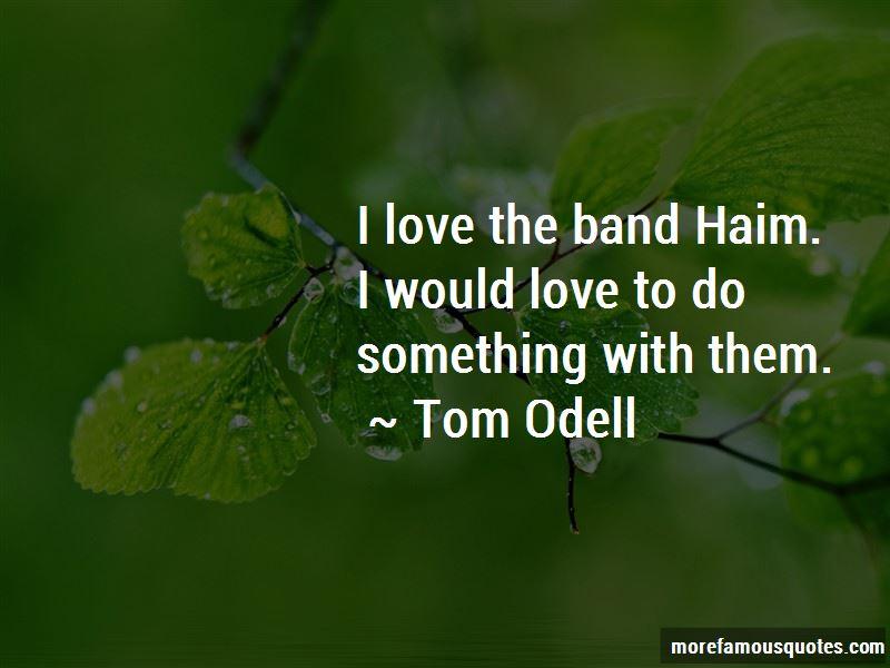 Haim Band Quotes