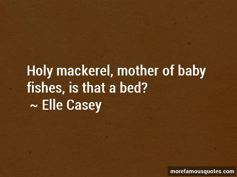 Holy Mackerel Quotes