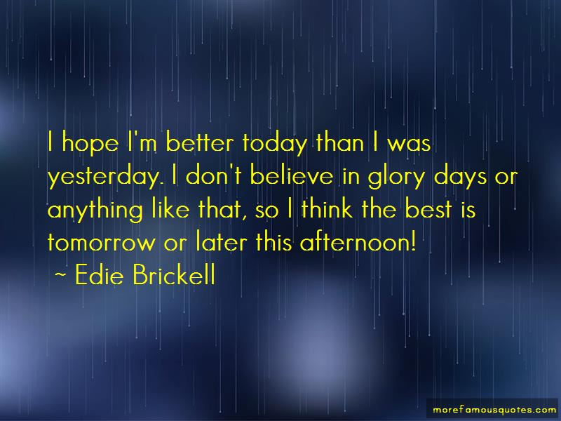 Hope Tomorrow Is Better Than Today Quotes Pictures 3