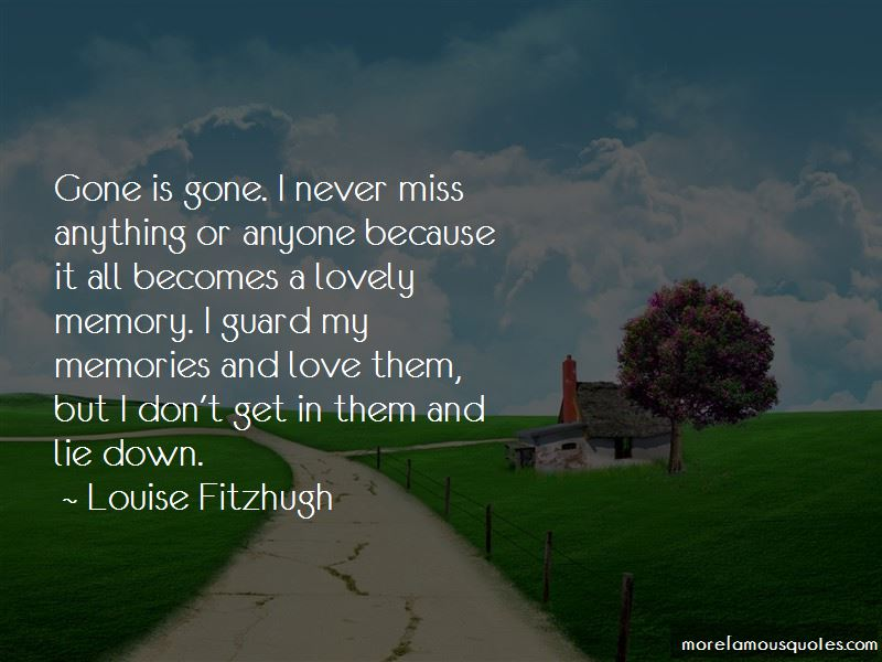 I Miss All The Memories Quotes