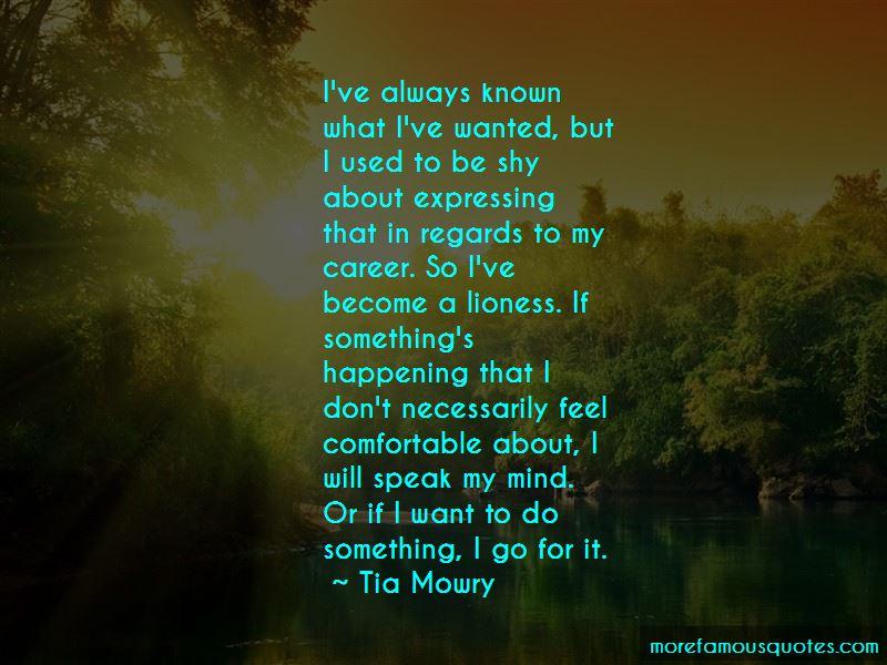 I Will Speak My Mind Quotes
