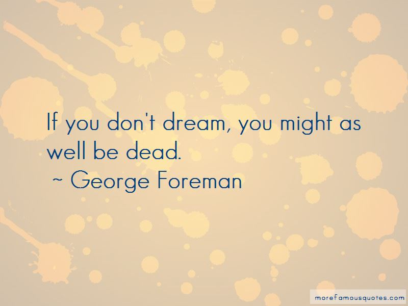 If You Don't Dream Quotes