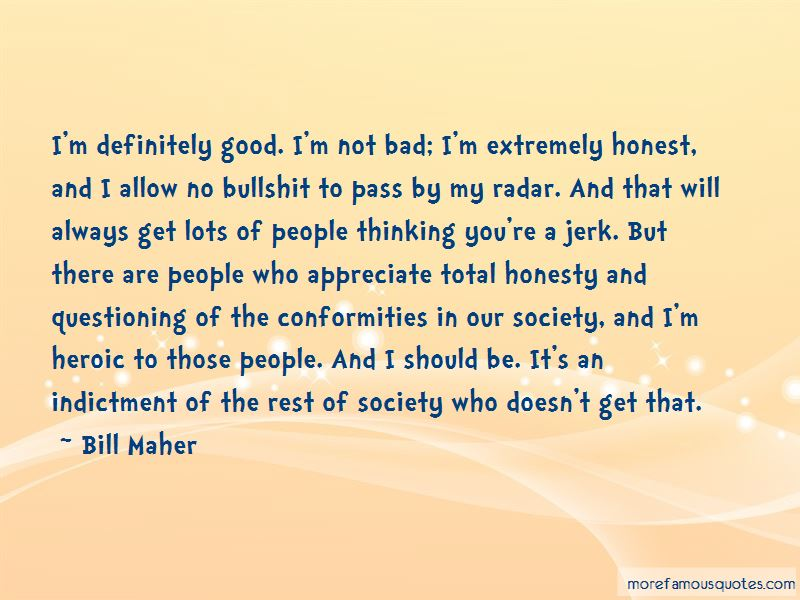 I'm Not Bad Quotes Pictures 4