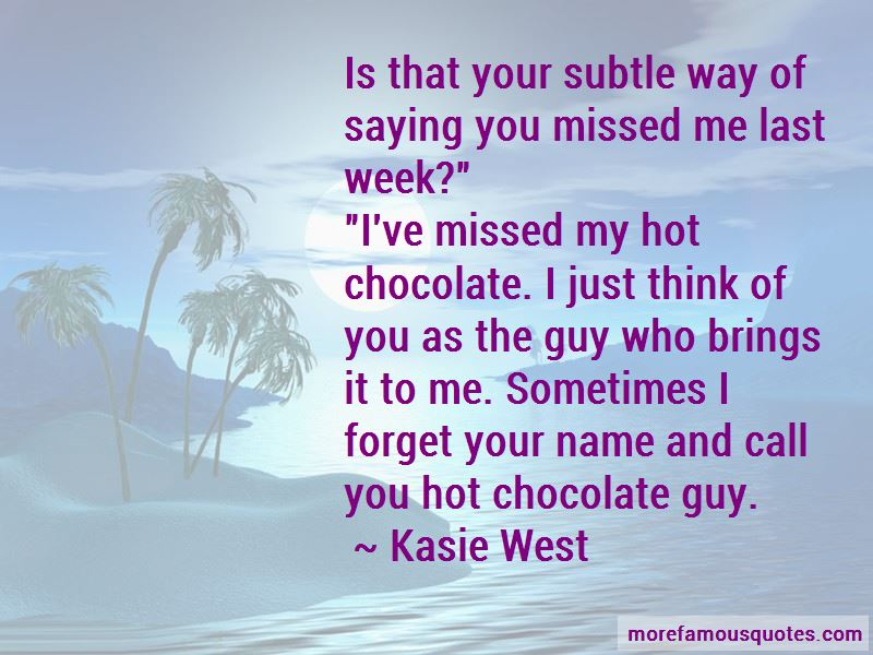 Just Think Of You Quotes