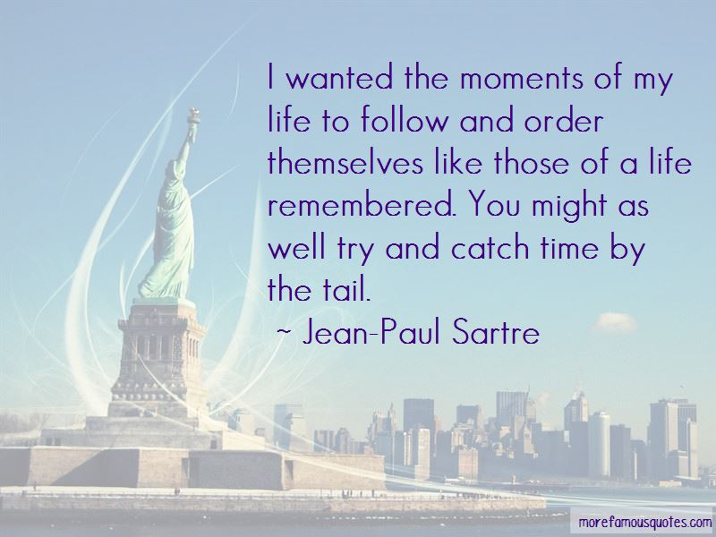 Life Remembered Quotes