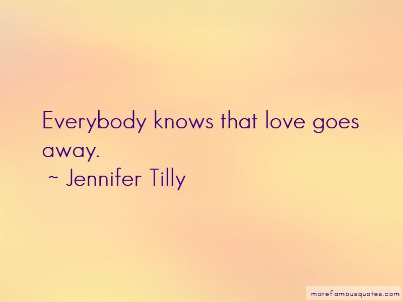 Love Goes Away Quotes Pictures 4