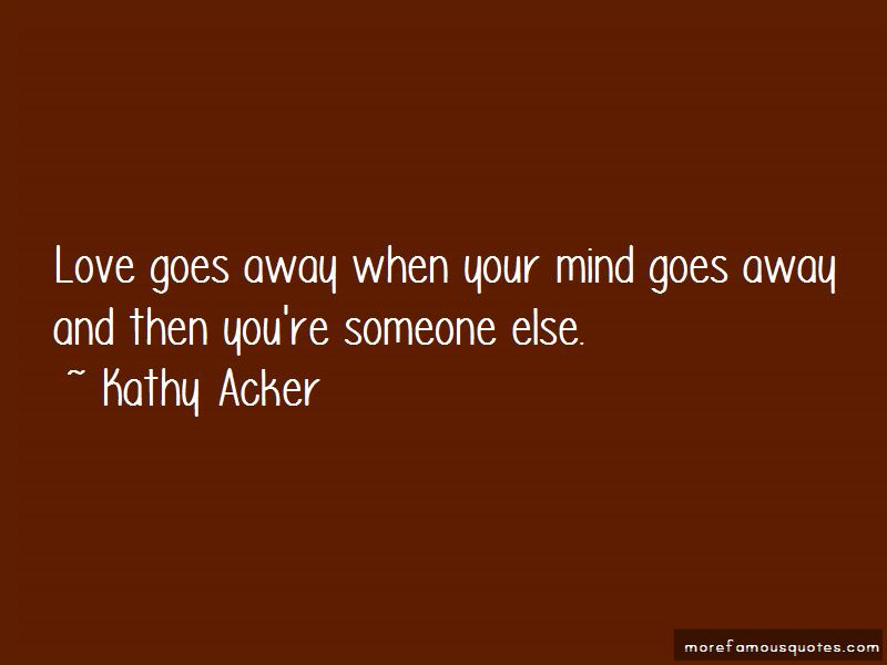 Love Goes Away Quotes
