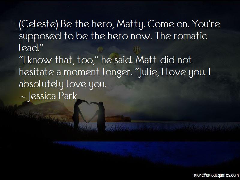 Matt Julie Quotes Pictures 3
