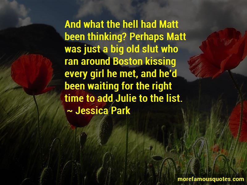 Matt Julie Quotes
