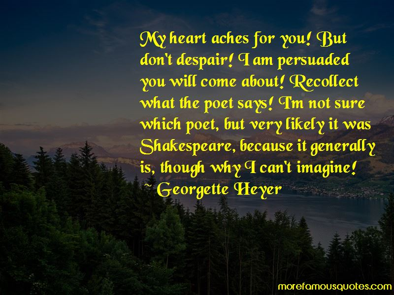 My Heart Aches For You Quotes: Top 23 Quotes About My