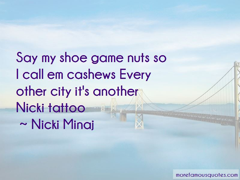 My Shoe Game Quotes Pictures 3