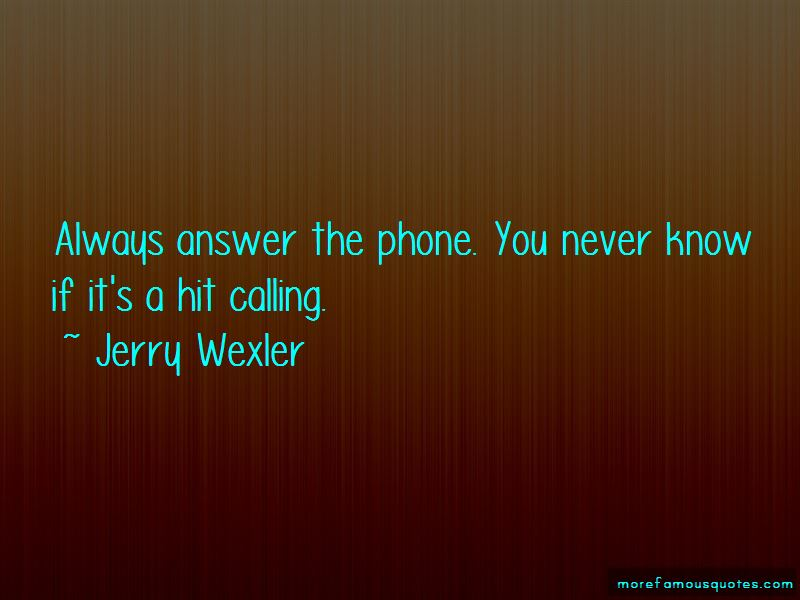 Never Answer The Phone Quotes Pictures 4