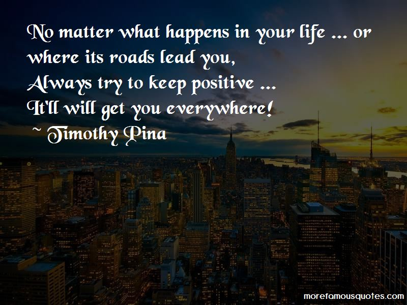 No Matter What Happens In Your Life Quotes