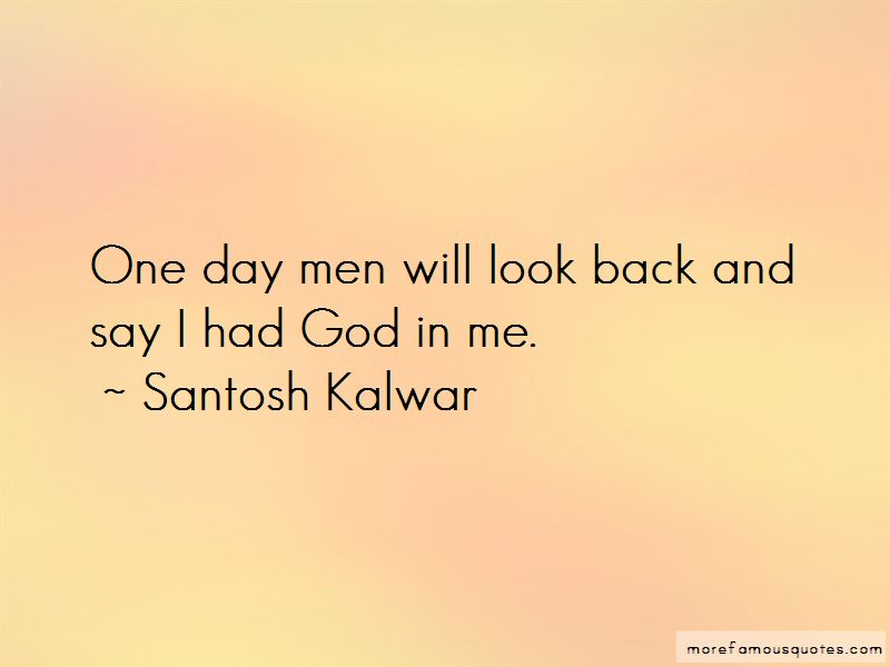 One Day I Will Be Back Quotes Pictures 4