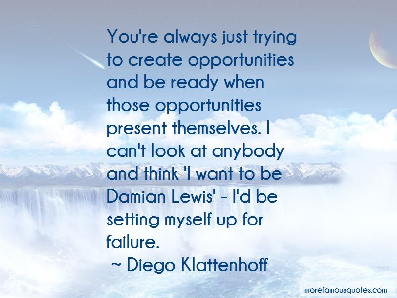 Opportunities And Quotes Pictures 4