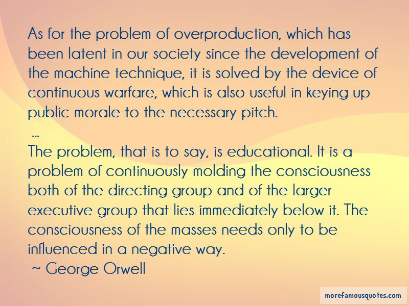 Overproduction Quotes Pictures 2