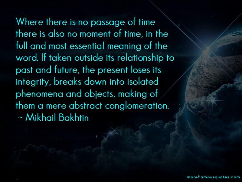 Past Future Present Quotes