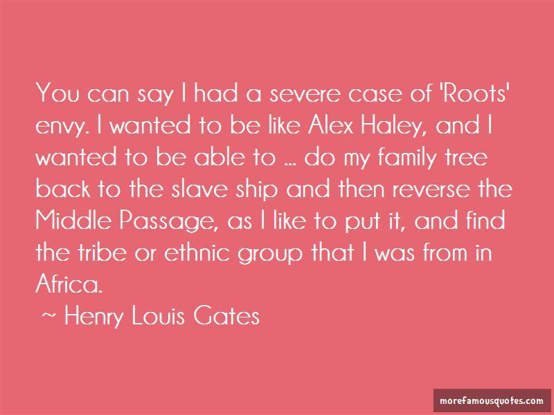 Roots Alex Haley Quotes